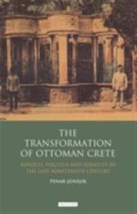Transformation of Ottoman Crete, The