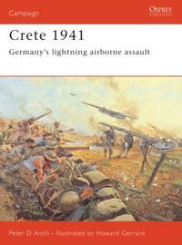 Crete 1941 Germany's lightning airborne assault