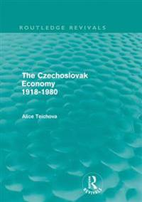 Czechoslovak Economy 1918-1980 (Routledge Revivals)