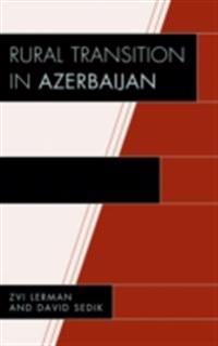 Rural Transition in Azerbaijan
