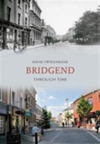 Bridgend Through Time