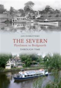 Severn Plynlimon to Bridgenorth Through Time
