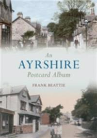 Ayrshire Postcard Album