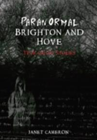 Paranormal Brighton and Hove