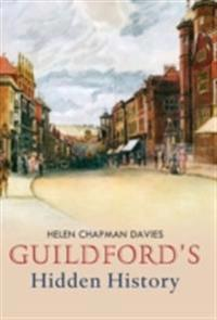 Guildford's Hidden History