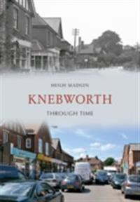 Knebworth Through Time