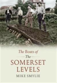 Boats of the Somerset Levels