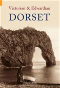 Victorian and Edwardian Dorset