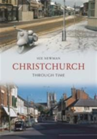 Christchurch Through Time