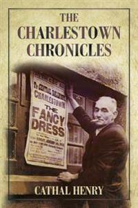 Charlestown Chronicles