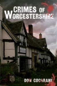 Crimes of Worcestershire