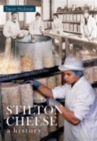 Stilton Cheese A History