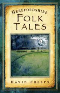 Herefordshire Folk Tales