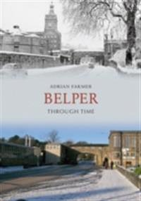 Belper Through Time