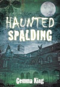 Haunted Spalding