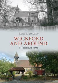 Wickford & Around Through Time