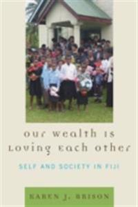 Our Wealth Is Loving Each Other