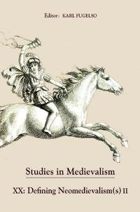 Defining Neomedievalisms II