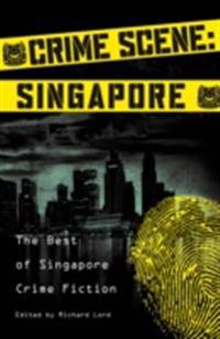 Crime Scene: Singapore