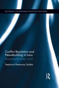 Conflict Resolution and Peacebuilding in Laos