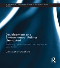 Development and Environmental Politics Unmasked