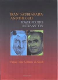Iran, Saudi Arabia and the Gulf
