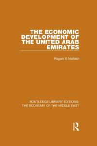 Economic Development of the United Arab Emirates (RLE Economy of Middle East)