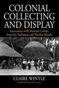 Colonial Collecting and Display
