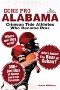 Gone Pro: Alabama