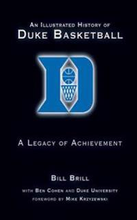 Illustrated History of Duke Basketball
