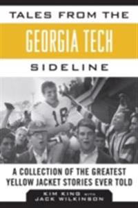 Tales from the Georgia Tech Sideline