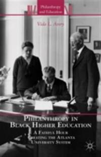 Philanthropy in Black Higher Education