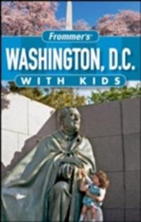 Frommer's Washington D.C. with Kids