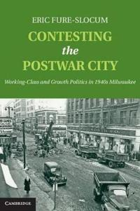 Contesting the Postwar City