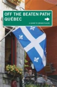 Quebec Off the Beaten Path(R)
