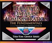 Teradata Database Administration - The Fundamentals