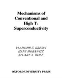 Mechanisms of Conventional and High Tc Superconductivity