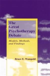 Great Psychotherapy Debate, Second Edition