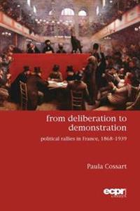From Deliberation to Demonstration