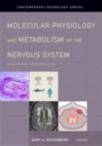 Molecular Physiology and Metabolism of the Nervous System