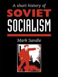 Short History Of Soviet Socialism
