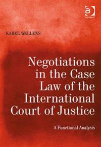 Negotiations in the Case Law of the International Court of Justice