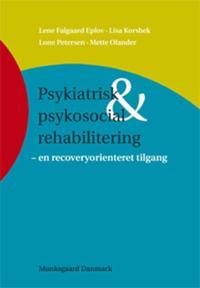 Psykiatrisk & psykosocial rehabilitering