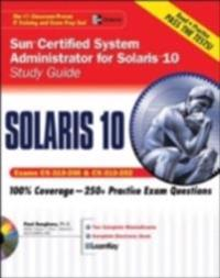 Sun Certified System Administrator for Solaris 10 Study Guide (Exams CX-310-200 & CX-310-202)