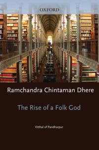 Rise of a Folk God: Vitthal of Pandharpur