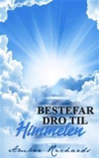 Bestefar Dro Til Himmelen
