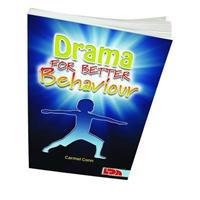 Drama for Better Behaviour