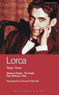 Lorca Plays: 3