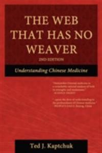Web That Has No Weaver: Understanding Chinese Medicine