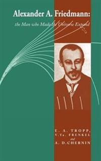 Alexander A Friedmann